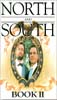 North and South: Book 2